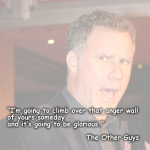 29 Funny Will Ferrell Movie Quotes