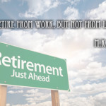 34 Retirement Quotes