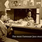 The 10 Most Famous Jazz Musicians