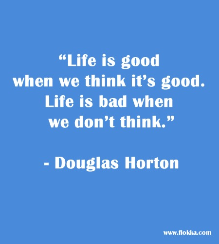 have a good life quotes