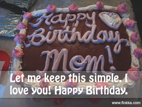 38 Happy Birthday Wishes and Quotes for Mom - Flokka