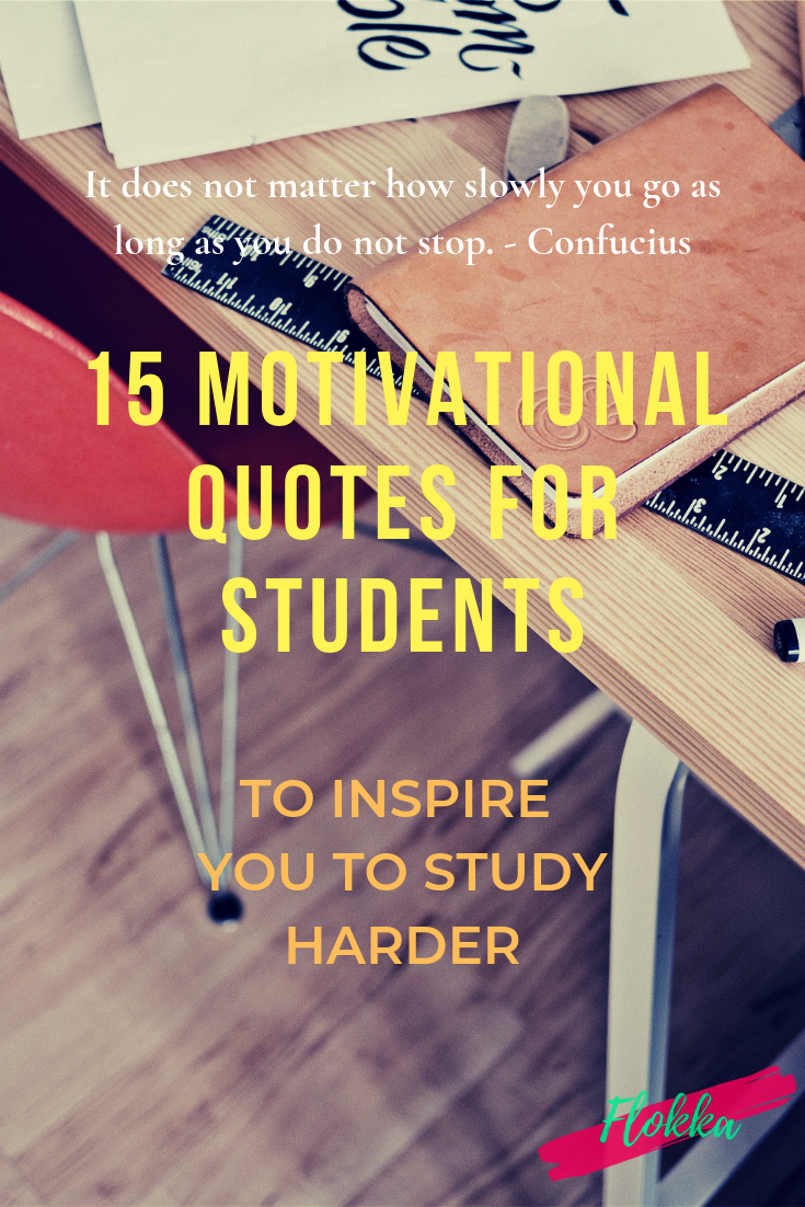 15 Motivational Quotes for Students To Inspire you to ...